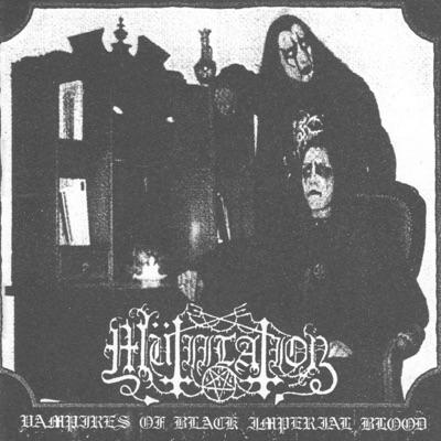 Vampires of Black Imperial Blood - Mutiilation