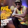 Fuse ODG - Million Pound Girl (Badder Than Bad) [Steve Smart & Westfunk Club Mix] artwork