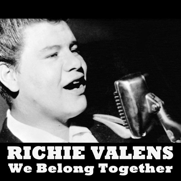 We Belong Together En Español Ritchie Valens — brad.erva-doce.info