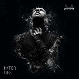 lies by hyper on apple music