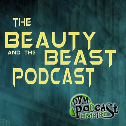 The Beauty And The Beast Podcast