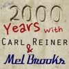 2000 Years With Carl Reiner Mel Brooks