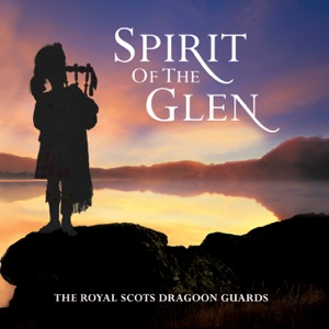 Royal Scots Dragoon Guards [Artist] - The Green Hills of Tyrol