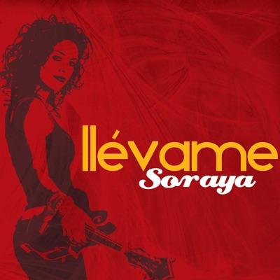 Llévame - EP - Soraya