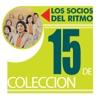 15 de Colección: Los Socios del Ritmo