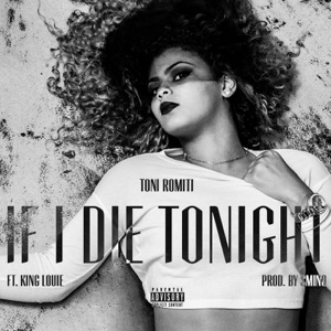 If I Die Tonight (feat. King Louie) - Single Mp3 Download