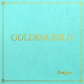 Goldenchild - There Is a Light That Never Goes Out