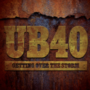 Getting Over the Storm - UB40 - UB40