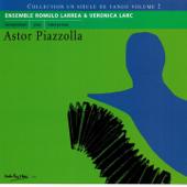 Astor Piazzolla (Collection Un siècle de tango, Vol. 2)