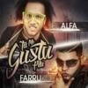 El Alfa - Tu Me Gusta Pila (feat. Farruko)