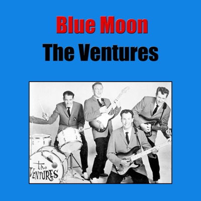 Blue Moon - The Ventures