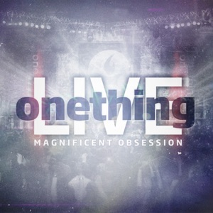 Onething Live & Cory Asbury - All Is for Your Glory