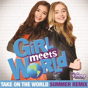 Take on the World (Summer Remix) [Music from