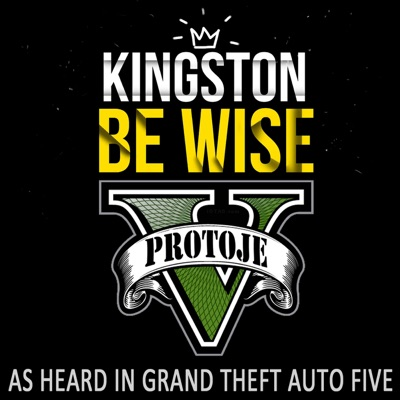 "Kingston Be Wise (As Heard in ""Grand Theft Auto V"") - Single - Protoje"
