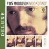 Moondance (Deluxe Edition), Van Morrison