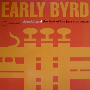 Early Byrd: The Best of Jazz Soul Years