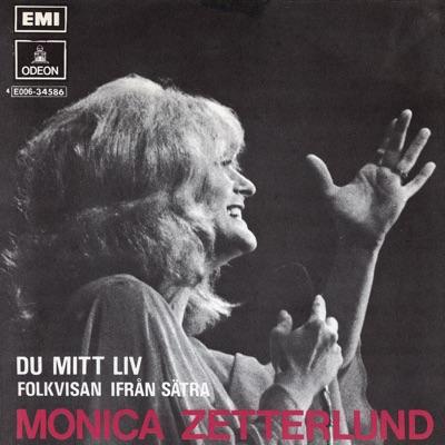 Du mitt liv - Single - Monica Zetterlund