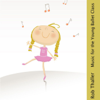 Rob Thaller - Music for the Young Ballet Class  artwork