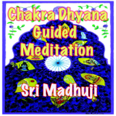 Chakra Dhyana: Guided Meditation