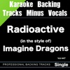 Backing Tracks Minus Vocals - Radioactive (in the style of) Imagine Dragons