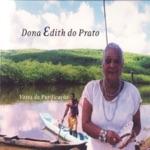 Dona Edith Do Prato - Senimbú e Calolé