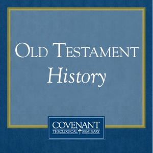 Old Testament History - Audio Lectures