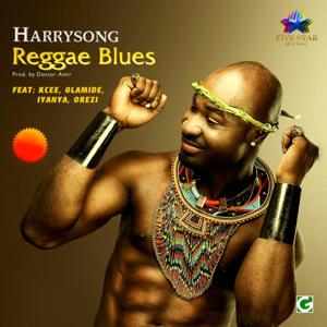 Harrysong - Reggae Blues feat. Olamide, Kcee, Orezi & Iyanya