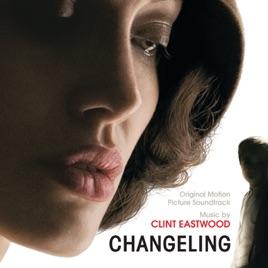 Changeling Original Motion Picture Soundtrack