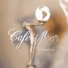 Café del Mar Classical - Various Artists
