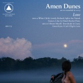 Amen Dunes - I Know Myself