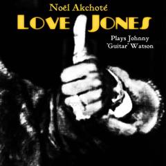 "Love Jones (Plays Johnny ""Guitar"" Watson)"