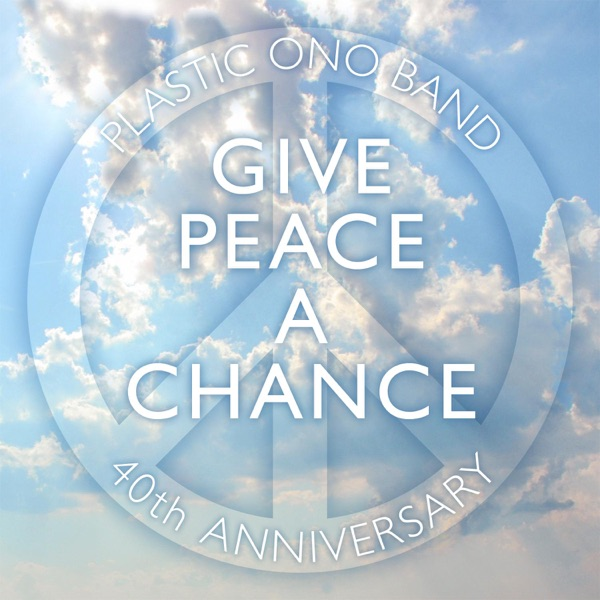Give Peace a Chance (2003 Mix) - Single