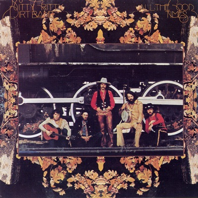 All the Good Times - Nitty Gritty Dirt Band