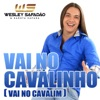 Vai no Cavalinho Vai no Cavalim Single