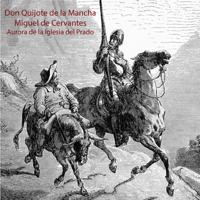 Don Quijote de la Mancha (Unabridged)