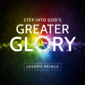 Step Into God's Greater Glory