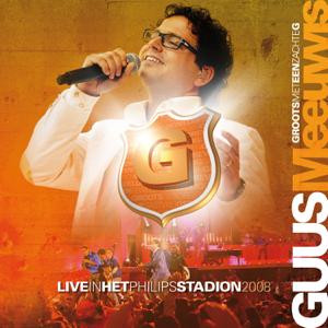 Guus Meeuwis - Groots Met Een Zachte G - Live In Het Philips Stadion 2008