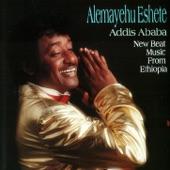 Alemayehu Eshete - Addis Ababa Bete