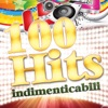 100 Hits Indimenticabili