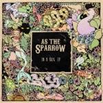 As the Sparrow - Emily