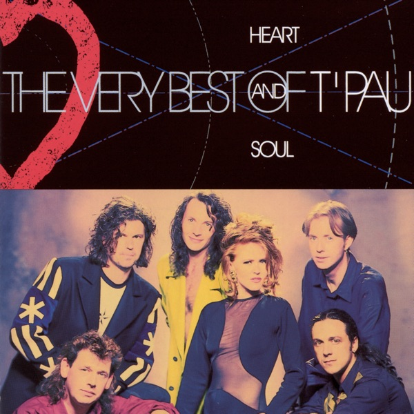 T'Pau mit Heart and Soul