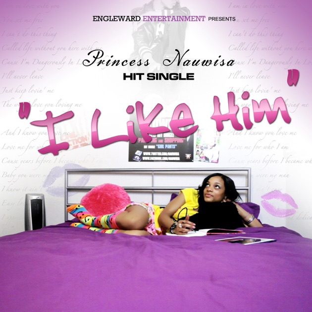 I Like It And Him: Single By Princess Nauwisa On Apple Music