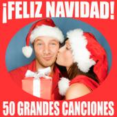 Feliz Navidad 50 Grandes Canciones