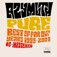 Pure (Best of Far Out Years 1995-2005 Re-Mastered)