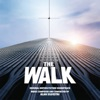 The Walk Original Motion Picture Soundtrack