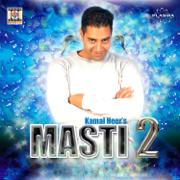 Masti 2 - Kamal Heer - Kamal Heer