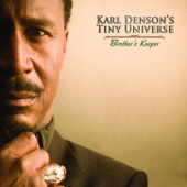 Karl Denson's Tiny Universe - Where It Counts