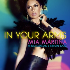 In Your Arms (feat. Juan Magan & Breyan Isaac)