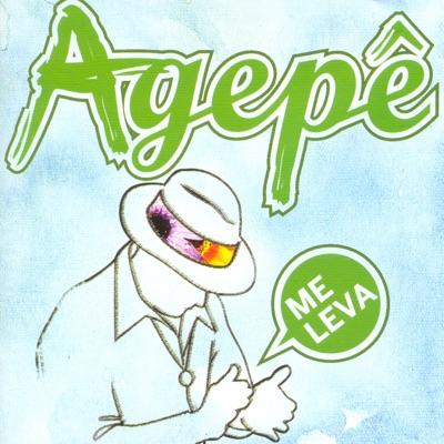 Me Leva - Agepê