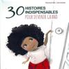 Hans Christian Andersen, Charles Perrault, Jonathan Swift, Alphonse Daudet & Lewis Carroll - 30 histoires indispensables pour devenir grand artwork